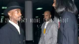 A 2PAC STORY NOONE TALKS ABOUT!??