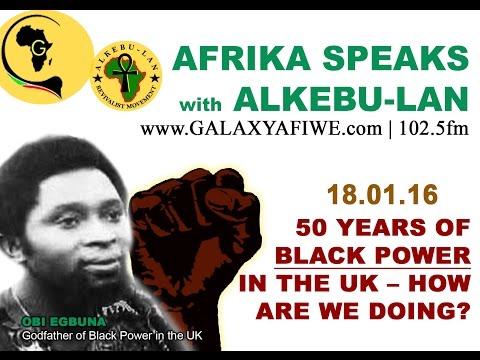 Afrika Speaks: 50 Years on Black Power in the UK | Honouring Obi Egbuna