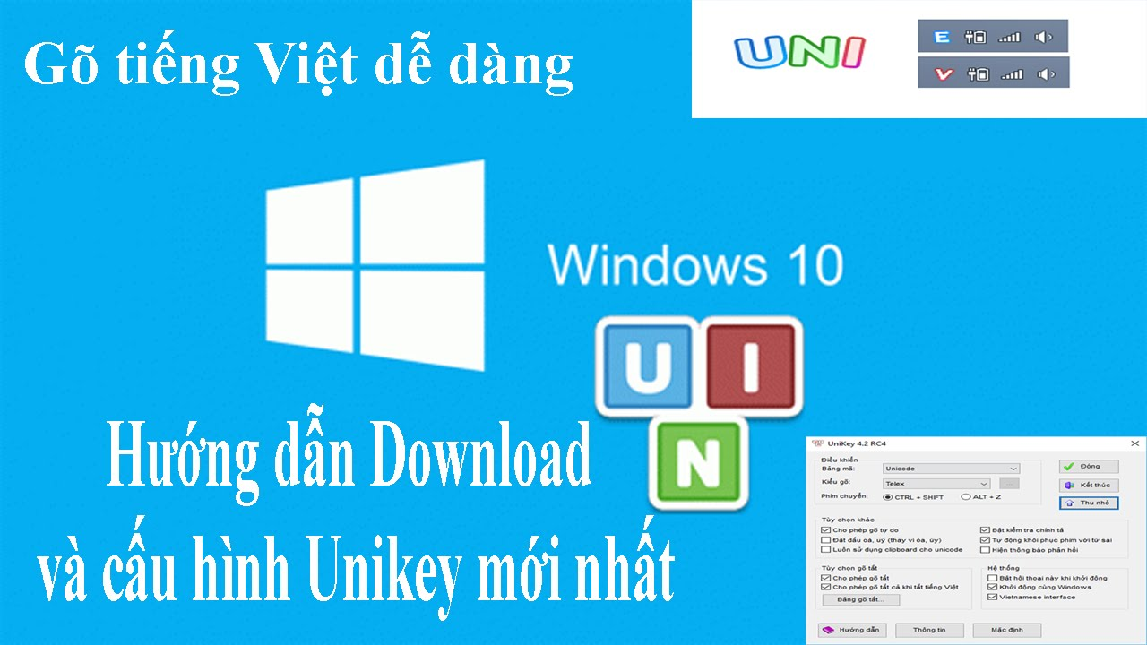 Download Unikey chuẩn nhất và cấu hình Unikey đơn giản dễ hiểu | Bạn sẽ làm được sau khi xem