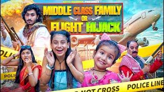 Middle Class Family Or Flight Hijack    Aditi Sharma