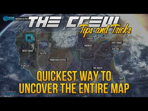 Fastest Way To Uncover The Entire Map! | The Crew Tips & Tricks