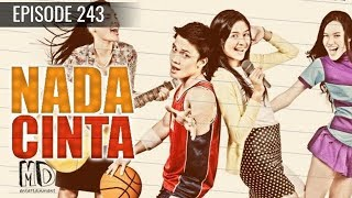Nada Cinta - Episode 243