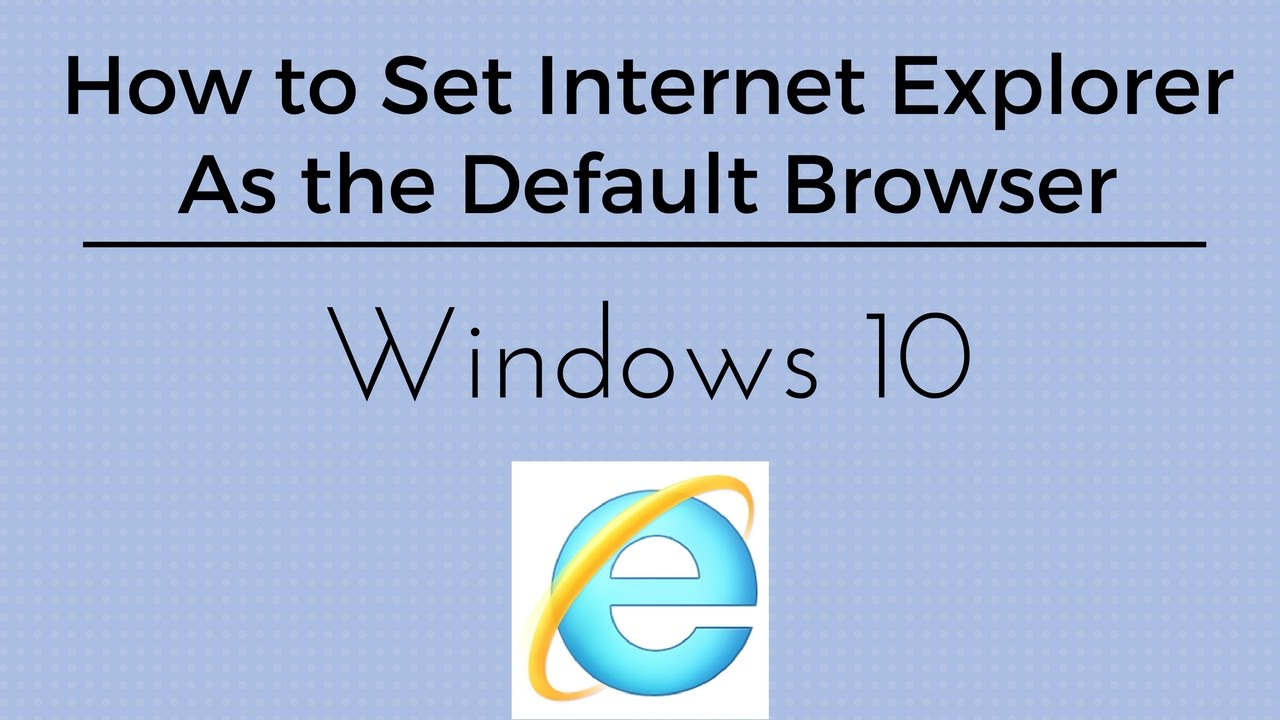 how to put internet explorer as default browser