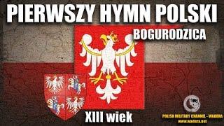 Bogurodzica - Pierwszy hymn Polski