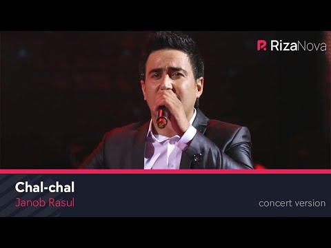 Janob Rasul - Chal-chal   Жаноб Расул - Чал-чал (concert Version 2017)