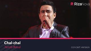 Janob Rasul - Chal-chal | Жаноб Расул - Чал-чал (concert version 2017)
