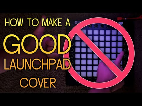 How to Make a GOOD Launchpad Cover in 10 Minutes