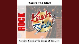 Lie To Me (karaoke-Version) As Made Famous By: Bon Jovi