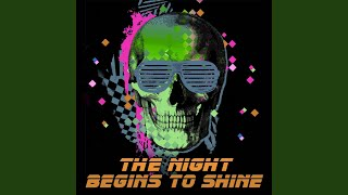 Provided to YouTube by DistroKid The Night Begins to Shine · B.E.R....