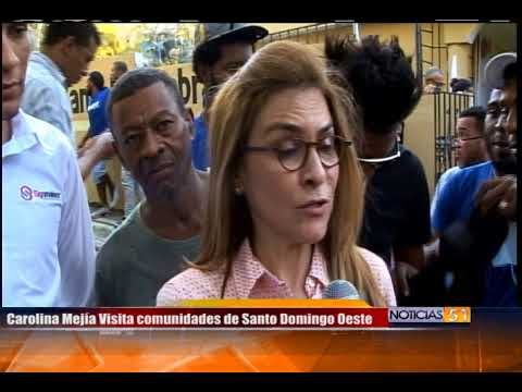 Carolina Mejía Visita comunidades de Santo Domingo Oeste