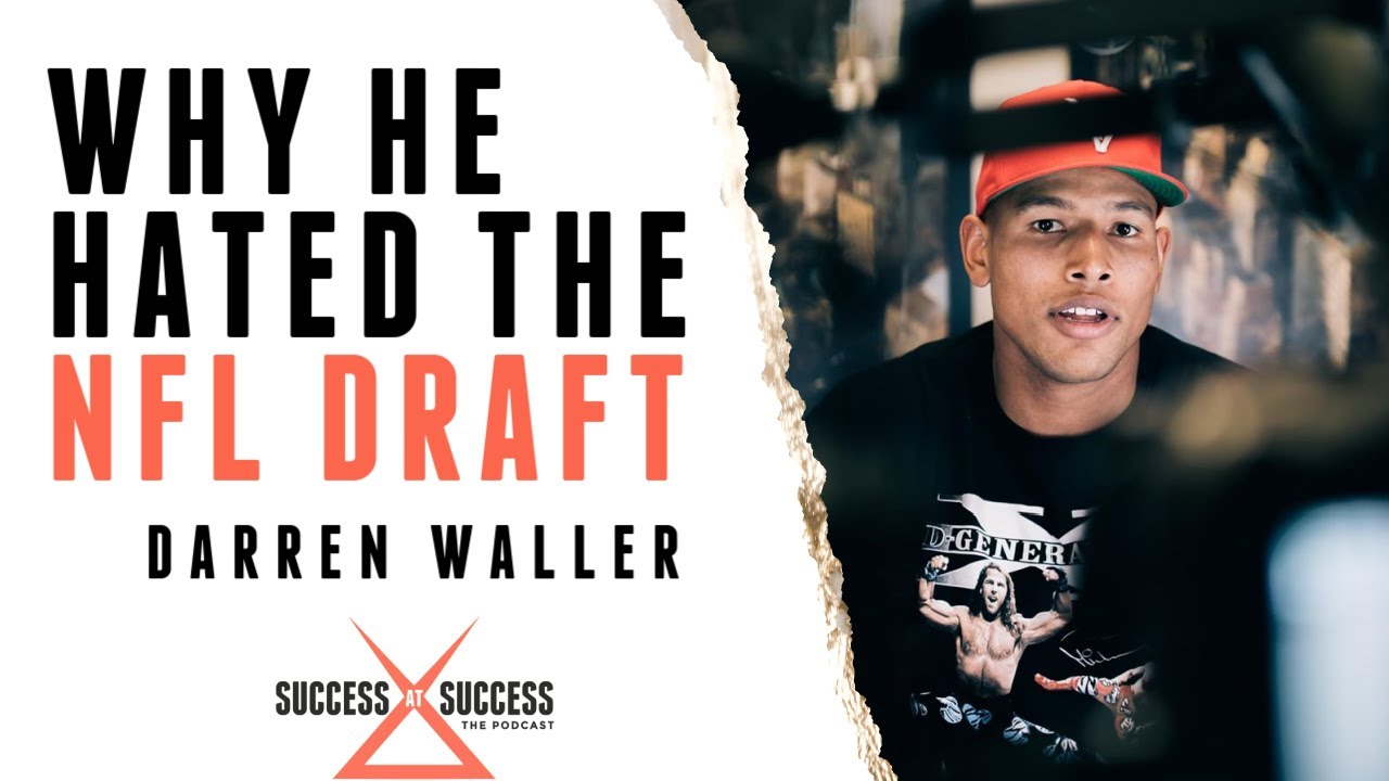 Darren Waller | Drug Addiction to NFL Star | Success at Success Podcast | EP. 18