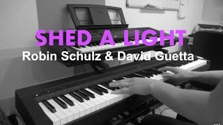 Robin Schulz - Shed A Light (Emotional Piano Cover HD)