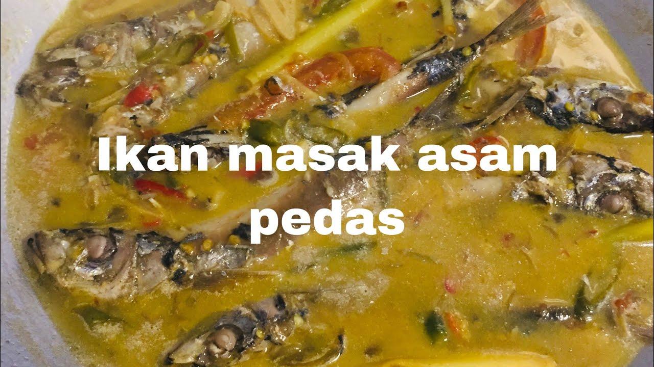 ikan masak asam pedas enakmudah  praktis  july  youtube Resepi Masak Ikan Lumek Enak dan Mudah