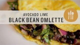 Superfoods - Avocado Lime Black Bean Omelette