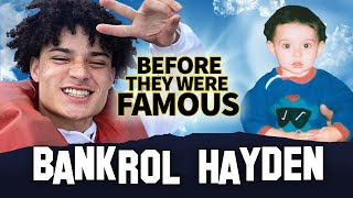 Bankrol Hayden | Before They Were Famous