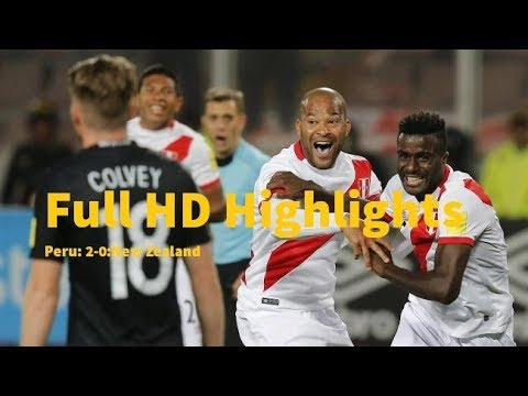 Peru vs New Zealand 2-0 Extended Full HD Highlights and All goals World cup qualify Match