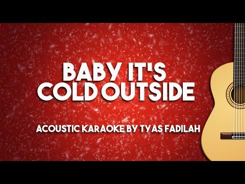 Baby It's Cold Outside - Michael Buble (Acoustic Guitar Karaoke Backing Track with Lyrics)