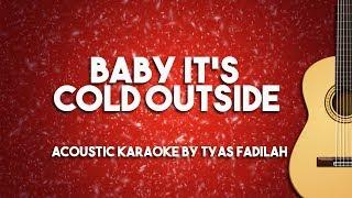 Baby It's Cold Outside - Michael Buble (Acoustic Guitar Karaoke Version)