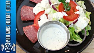 Ranch Dressing - The Best Creamy Recipe - PoorMansGourmet
