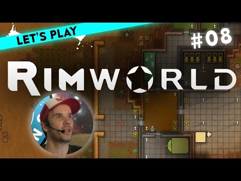 [8] Let's Play RimWorld mit Dennis R.   Chad ist zurfrieden   04.03.2016