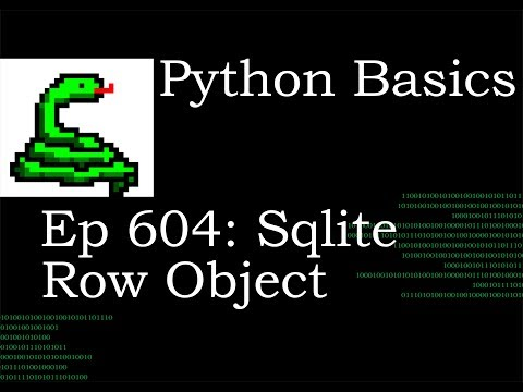Python Basics Tutorial Sqlite3 Row Object thumbnail