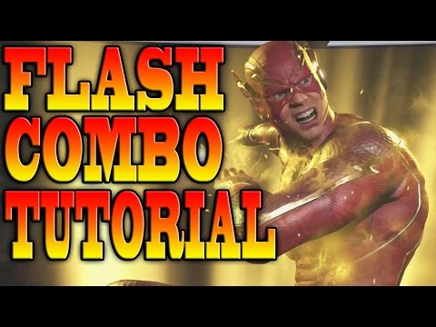 Injustice 2 FLASH COMBOS - THE FLASH COMBO TUTORIAL!