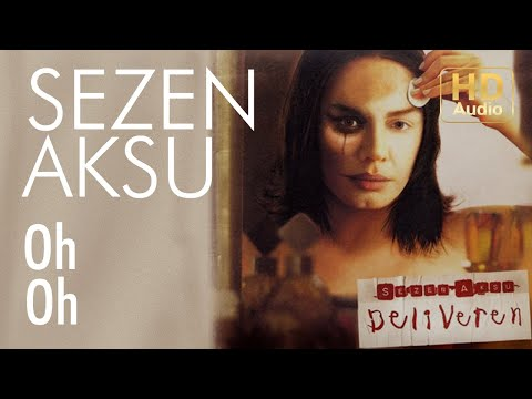 Sezen Aksu - Oh Oh (Official Audio)