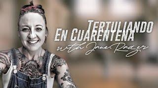 #TertuliandoEnCuarentena with Jane Rager