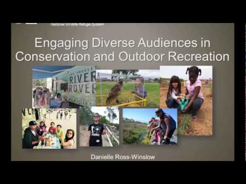 Engaging Diverse Audiences in Conservation and Outdoor Recreation