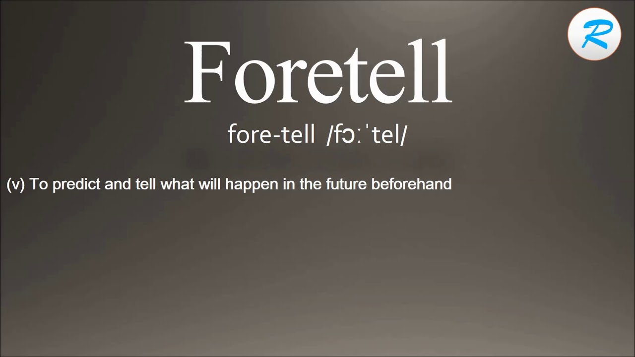 Lovely How To Pronounce Foretell ; Foretell Pronunciation ; Foretell Meaning ; Foretell  Definition