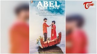 Abel Pure Love || Telugu Music Video 2017 || By Abel