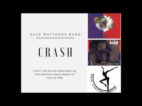 Dave Mathews Band Crash 1996 (Full Album) Music Bank