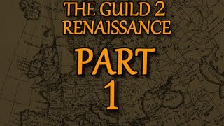 The Guild 2: Renaissance - Yet ANOTHER let