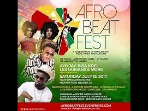 Afrobeat Fest (Newark, NJ) - 2017 (Part 1) ft. Les Nubians, Ayo Jay, Wumni & More!