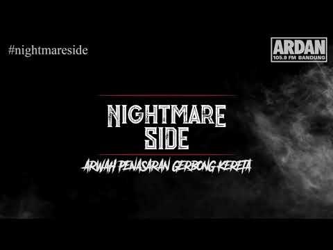 ARWAH PENASARAN GERBONG KERETA (BANDUNG-JAKARTA) - (NIGHTMARE SIDE OFFICIAL 2018) - ARDAN RADIO