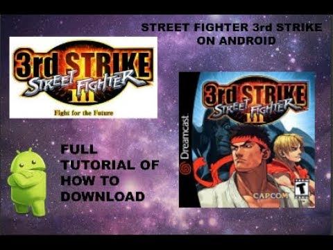 STREET FIGHTER 3rd STRIKE ON ANDROID 100% WORKING  NO EMULATOR !!!!