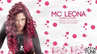 MC LEONA - SARRA EM MIM (( COSTELINHA DJ )) LANÇAMENTO 2014