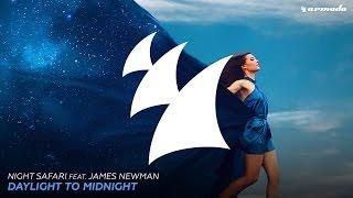 Night Safari feat. James Newman - Daylight To Midnight (Club Mix)
