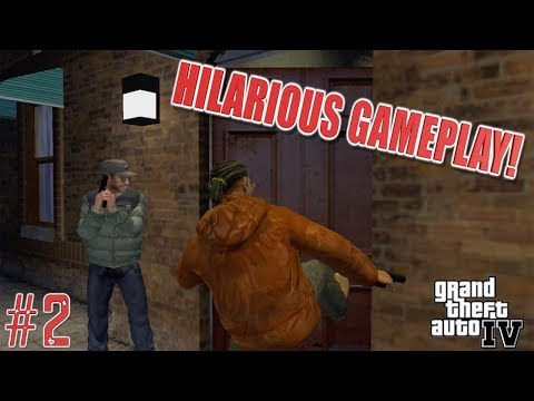 "WE GOT ACTION! ( HILARIOUS ""GTA 4 GAMEPLAY #2)"