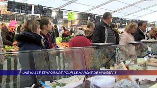 Yvelines | Une halle temporaire pour le marché de Maurepas