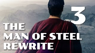The Man of Steel Rewrite Part 3: The Suit