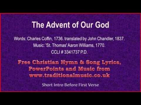 The Advent Of Our God - Christmas Carols Lyrics & Music