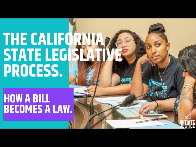 How a Bill Becomes a Law in the State of California