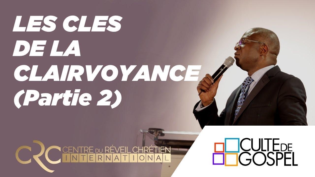 """""""Les clés de la clairvoyance"""" (Part.2) par le Pst David Goma"""
