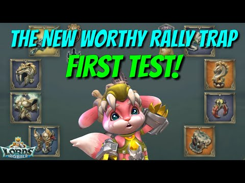 The New Worthy Rally Traps First Test - Lords Mobile