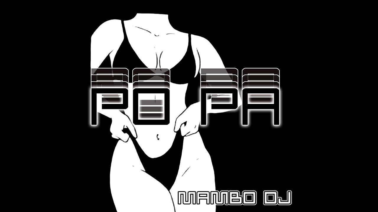 PO PA 🍑 - RKT - MAMBO DJ ! 🏖