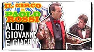 La Famiglia Ubaldi #1 - Il Circo di Paolo Rossi | Aldo Giovanni e Giacomo