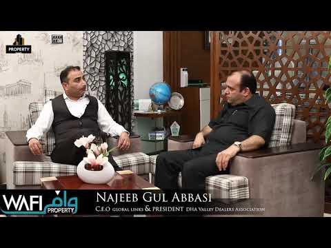 Najeeb Gul Abbasi President DHA Valley Property Dealers Association & C.E.O. Global Links