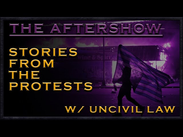 Aftershow: Stories from the Protests (Hangout)