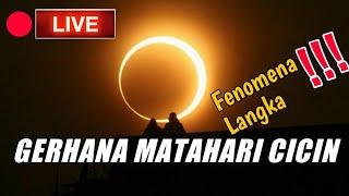 Berita Terbaru Hari Ini - Penampakan Gerhana Matahari Cincin | Live dari Aceh
